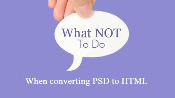 Mistakes while converting PSD to HTML